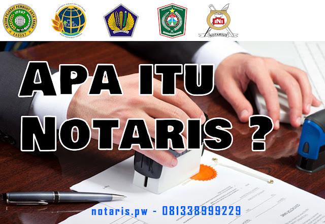 Apa itu Notaris ?