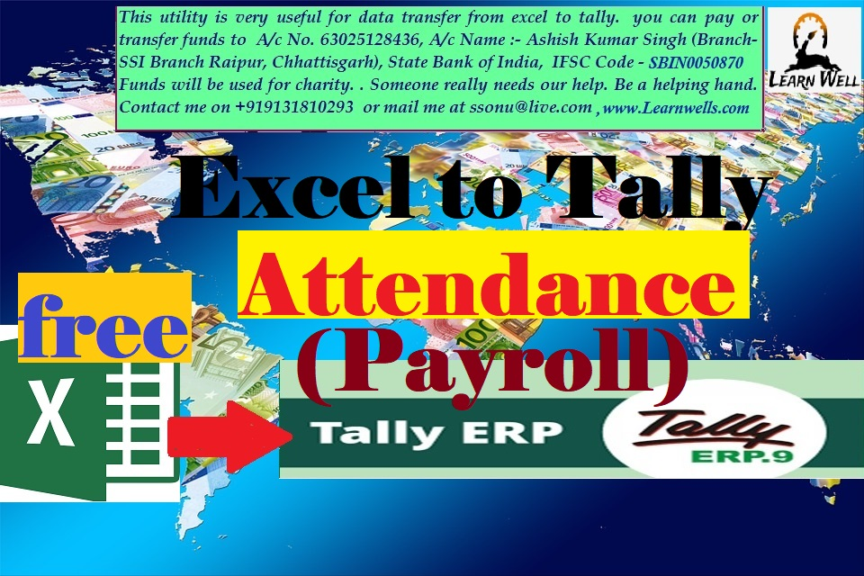 EXCEL TO TALLY - ATTENDANCE - LEARN WELL +919131810293