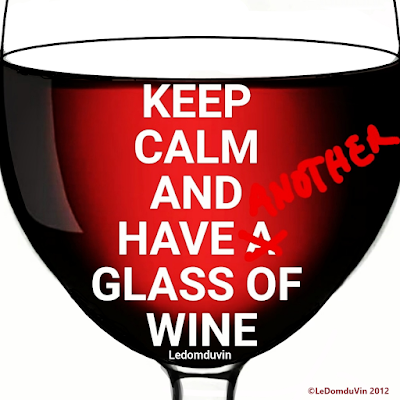 Keep Cool and Have Another Glass of Wine by ©LeDomduVin 2012