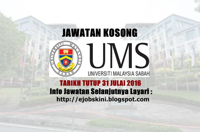 Jawatan Kosong Universiti Malaysia Sabah (UMS) Julai 2016