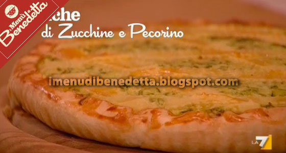 Quiche Zucchine E Pecorino La Ricetta Di Benedetta Parodi