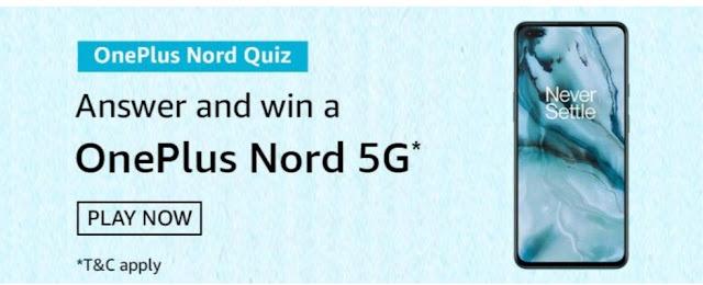 Amazon OnePlus Nord Quiz Answer
