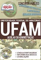 Apostila Concurso UFAM Auxiliar em Administração.