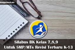 Silabus K13 BK Kelas 7,8,9 Untuk SMP/MTs Revisi Terbaru