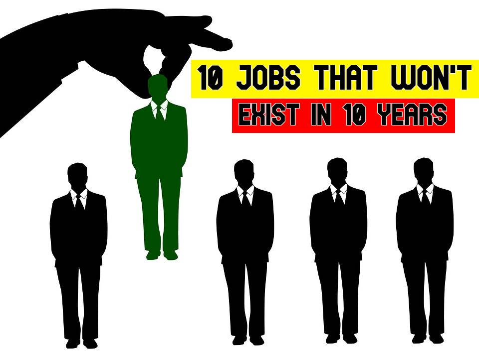10 Disappearing Jobs That Won't Exist in 10 Years: Professions That Won't Guarantee Career Opportunities