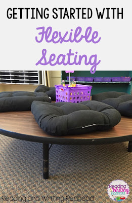 Getting Started with Flexible Seating - ideas for set up, furniture and inspiration to get started  from Reading and Writing Redhead