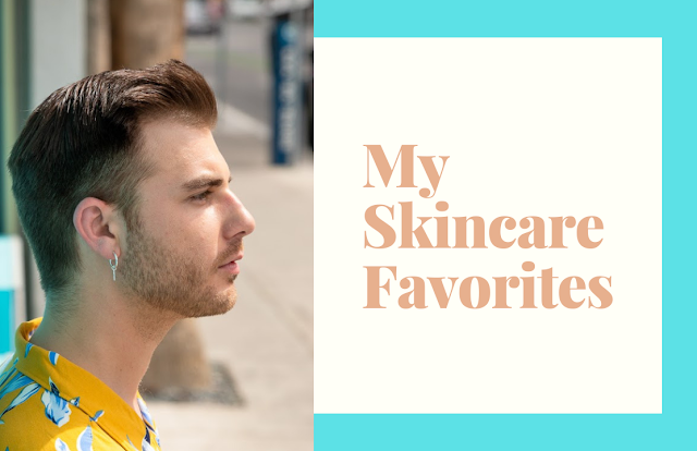 My Skincare Favorites: The Best Skincare Routine Ever