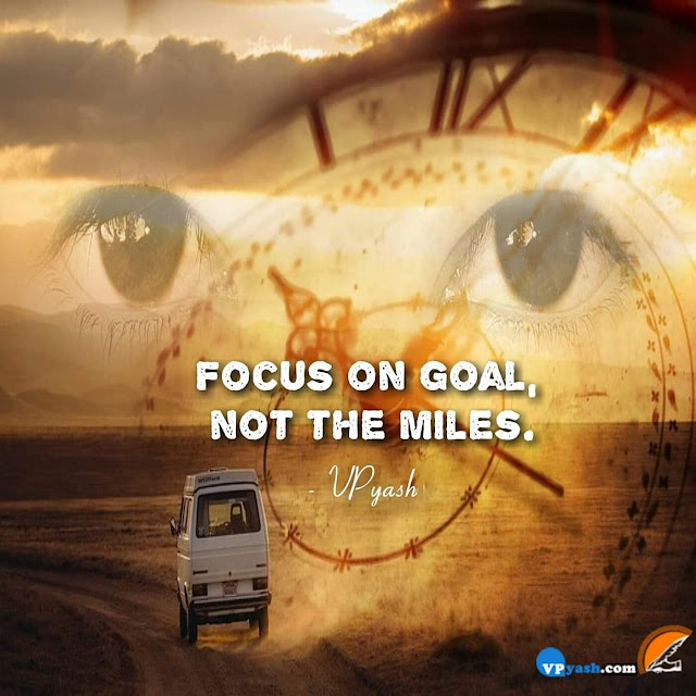 Keep an focus As a Goal