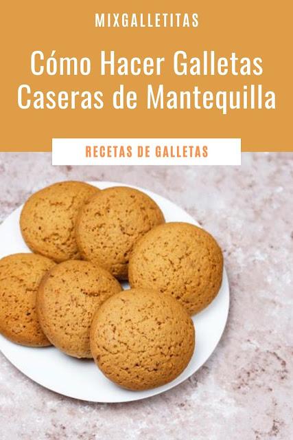 CÓMO HACER GALLETAS DE ¡MANTEQUILLA !