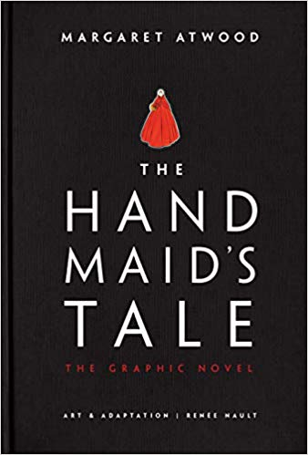 The Handmaid's Tale: The Graphic Novel By Margaret Atwood