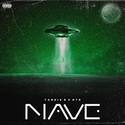 Yankie B x DTR - Nave [Download] 2021