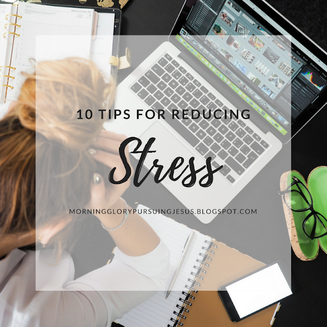 10 Tips for Reducing Stress