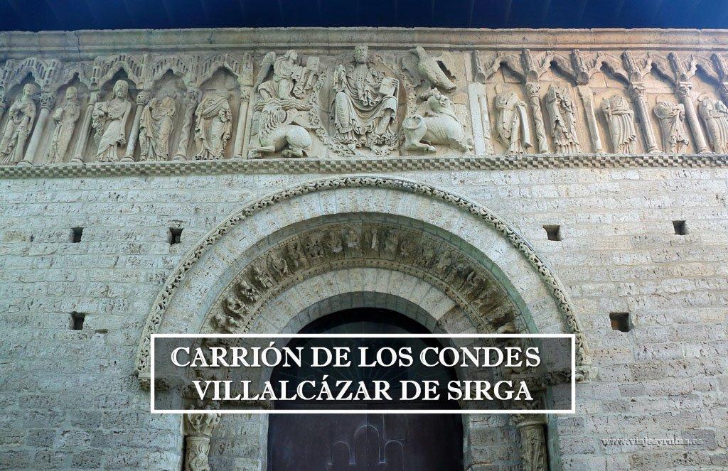 Qué ver en Carrión de los Condes y Villalcázar de Sirga