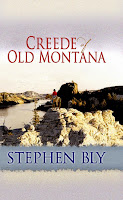 Fort Benton Missouri River Breaks novel, Creede of Old Montana by Stephen Bly