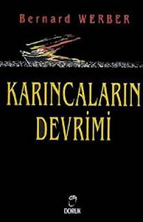 Bernard Werber - Karincalarin Devrimi
