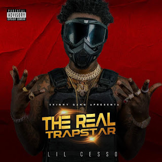 Lil Cesso - The Real Trapstar (Mixtape)