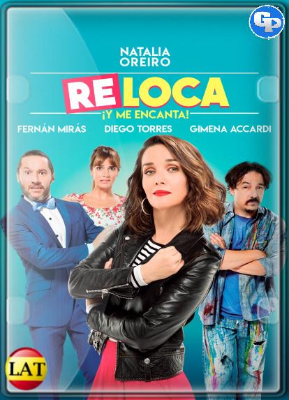 Re Loca (2018) HD 720P LATINO