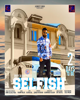 Selfish (Amar Sajaalpuria) Punjabi Song - DjPunjab