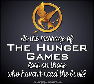 Is the Message of The Hunger Games Lost... www.hungergameslessons.com
