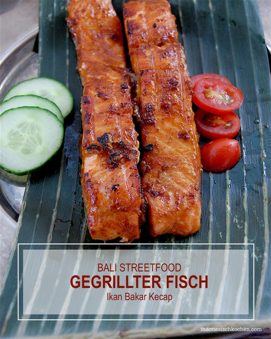 Rezept Gegrillter Fisch mit Kecap Manis Marinade (Ikan Bakar Kecap)