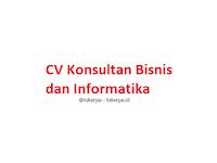 Lowongan Kerja CV Konsultan Bisnis dan Informatika Terbaru