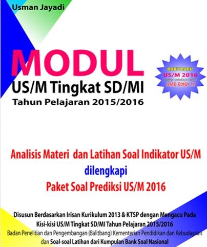 Kumpulan Soal US/UN SD-MI Tahun 2016 dan Daftar Blog Usman Jayadi