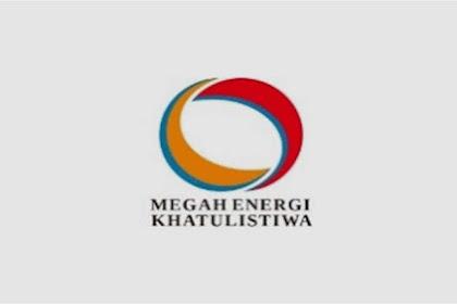 Lowongan Kerja PT Megah Energi Khatulistiwa
