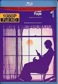 El Color Purpura[1985] [1080p BRrip] [Latino- Ingles] [GoogleDrive] LaChapelHD