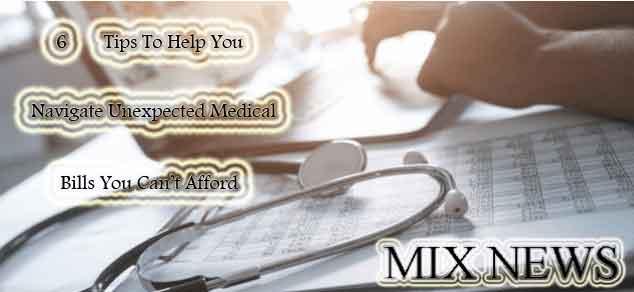 6,Tips,Help,Navigate,Unexpected,Medical Bills,Afford
