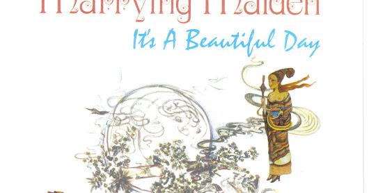 It's A Beautiful Day - Marrying Maiden 1970