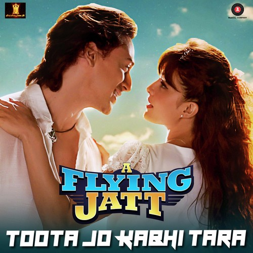 Toota Jo Kabhi Tara - A Flying Jatt (2016) : Single