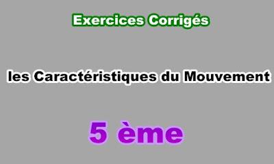 Exercices Corrigés Caractéristiques du Mouvement 5eme PDF