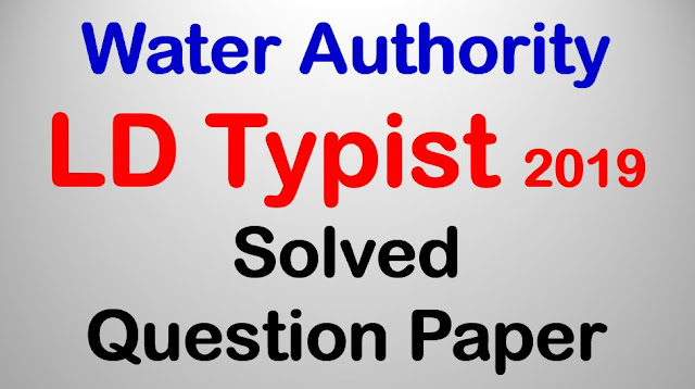 LD Typist (Kerala Water Authority) 2019 - Solved Question Paper