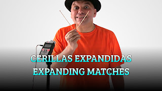 Cerillas expandidas, MAGIC TRICK, Expanding matches