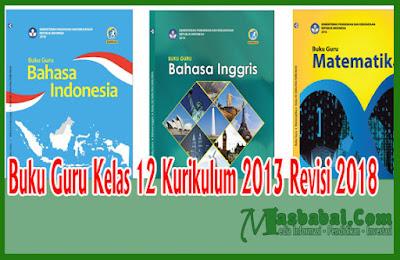 Buku Guru Kelas 12 Kurikulum 2013 Revisi 2018
