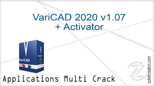 VariCAD 2020 v1.07 + Activator