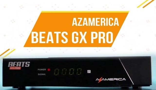 AZAMERICA BEATS GX PRO PRIMEIRA ATUALIZAÇÃO  V 1.08 - 06/05/2021