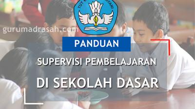 Download Panduan Supervisi Pembelajaran di SD untuk Kepala Sekolah dan Guru