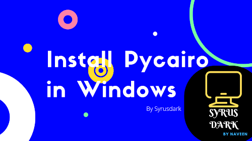 Install Pycairo in windows officail and unoffical method