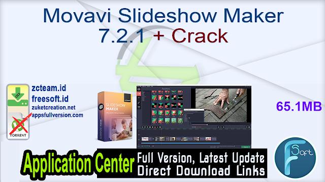 Movavi Slideshow Maker 7.2.1 + Crack