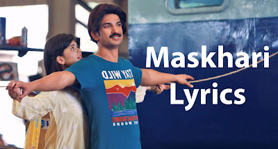 Maskhari Lyrics - Dil Bechara   Sushant Singh Rajput (Remembering)