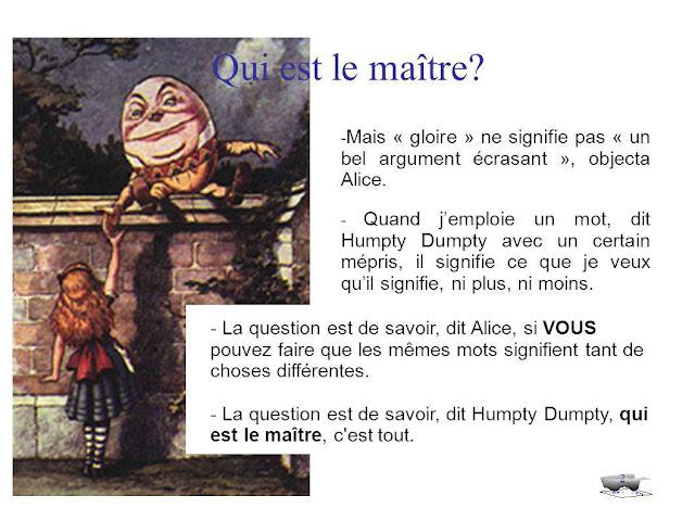 Humpty Dumpty est un maître du langage