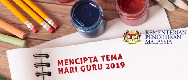 Sukacita dimaklumkan bahawa Jemaah Nazir dan Jaminan Kualiti  TERLENGKAP MENCIPTA TEMA HARI GURU 2019 (CADANGAN TEMA HARI GURU 2019)