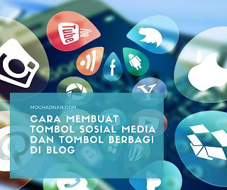 Cara Membuat Tombol Sosial Media Dan Tombol Berbagi Di Blog