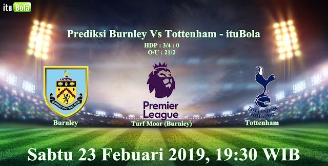 Prediksi Burnley Vs Tottenham - ituBola