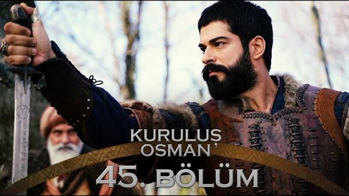 Kurulus Osman Episode 45 With Urdu/English Subtitles