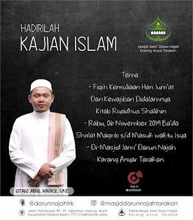 Hadirilah Kajian Islam Fiqih Kitab Riyadhus Shalihin di Masjid Darun Najah Karang Anyar Tarakan 20101106 - Kajian Islam Tarakan