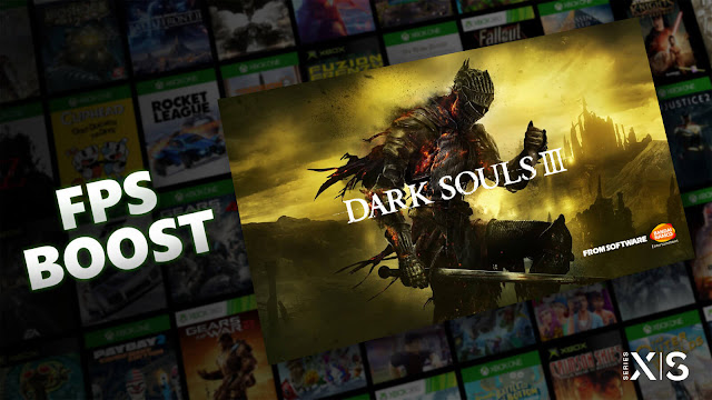 dark souls 3 fps boost update feature xbox series x s 2016 action role-playing game from software bandai namco entertainment soulsborne