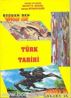 Davut Recep Ergüç - Ötügen'den Ankara'ya Türk Tarihi