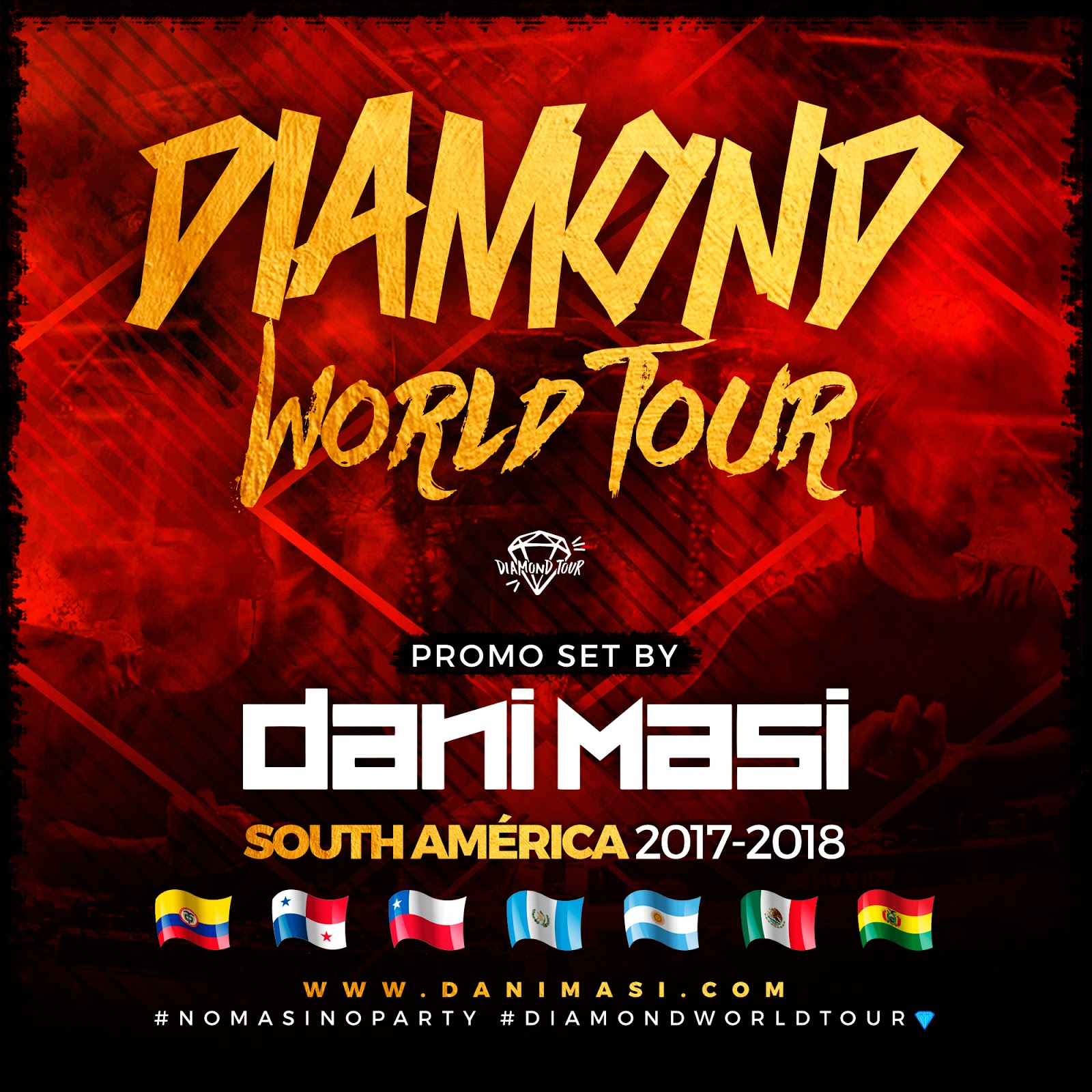 Dani Masi - Diamond World Tour (South America 2017 - 2018)